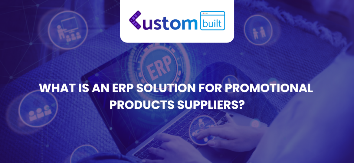 ERP system for promotional products supplier